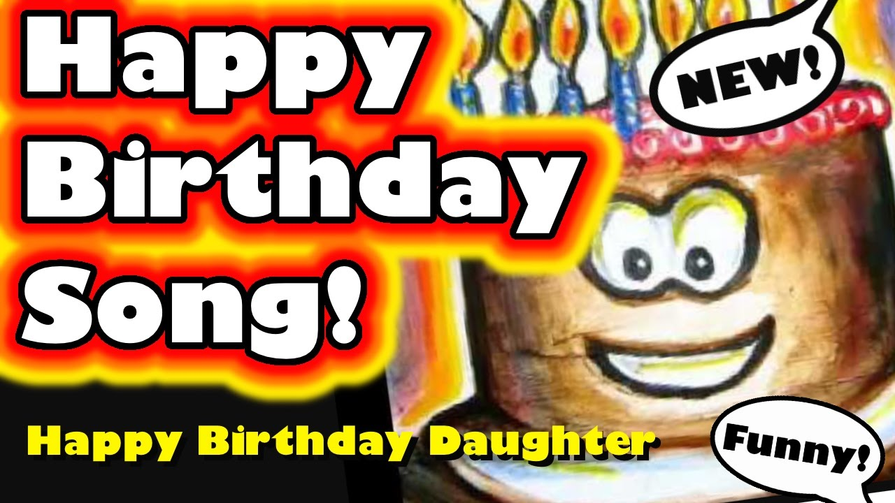 happy birthday daughter funny Happy Birthday Daughter   YouTube happy birthday daughter funny