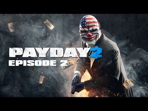 Jewelry Chaos | Payday 2 [Episode 2]