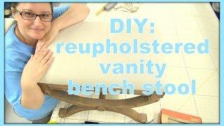 DIY: Reupholster a vanity bench seat
