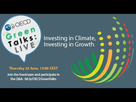 Green Talks LIVE | Investing in Climate, Investing in Growth