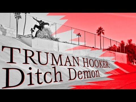 Truman Hooker: Ditch Demon