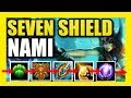 SEVEN SHIELD NAMI | THE MOST ANNOYING BUILD TO PLAY AGAINST EVER?! | Nami Best Build Season 9