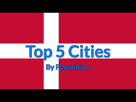 Top 5 Cities By Population - Denmark [Top Cities]