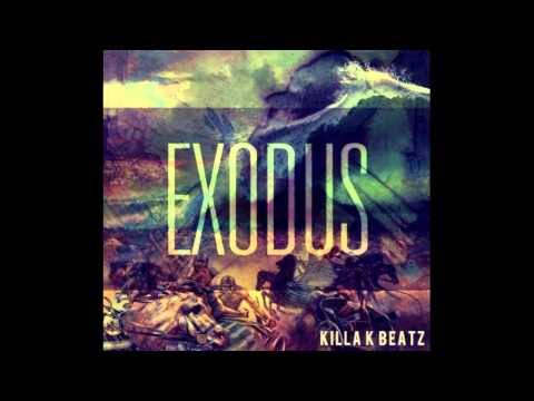 EXODUS (hip hop instrumental) [KILLA.K.BEATZ]