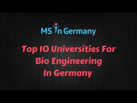 Top 10 Universities For Bio Engineering In Germany (2018) - - MS in Germany™