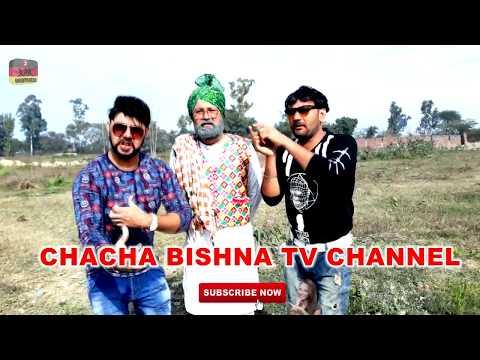 CHACHA BISHNA || CHACHA BISHNA new sakit...