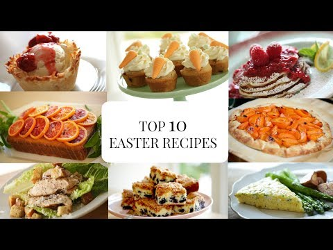 Beth's Top 10 Easter Recipes | ENTERTAINING WITH BETH