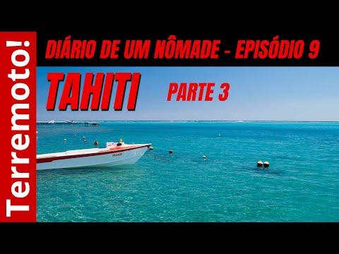 Diário de um nômade - Ep. 09 (Tahiti, Polinésia Francesa)
