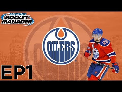 Eastside Hockey Manager: Edmonton Oilers EP1 - Getting Started