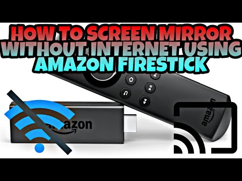 Screen Mirror On Amazon Fire TV Stick Without Wifi