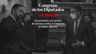 🔴  DIRECTO | Segunda sesión de la primera jornada de la moción de censura de Vox