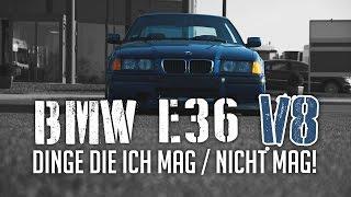 JP Performance - BMW E36 V8 | Dinge die ich mag / nicht mag!