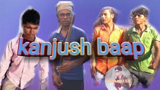 Kanjoos Baap comedy  video kanjoos Baap Jeetu from vikash ankit 520 Chanel