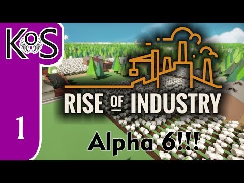 Rise of Industry (Veteran) Ep 1: A BEAUTIFUL NEW DAY! - ALPHA 6 - Let's Play, Gameplay