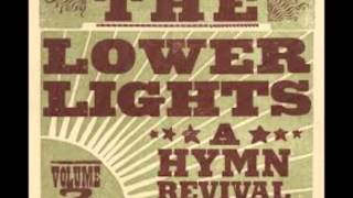 Be Thou my Vision - The Lower Lights