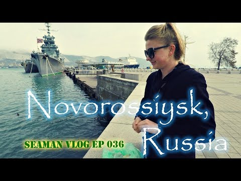 Seamen on Shore Leave at Novorossiysk, Russia | Seaman VLOG 036