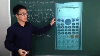 Casio Nhị thức Newton - Tìm hệ số trong khai triển