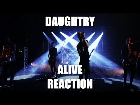 Daughtry - Alive REACTION