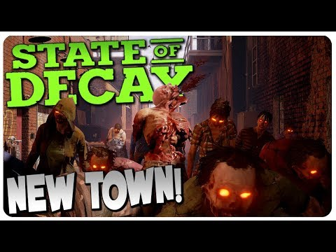 NEW TOWN LOCATION n' INFESTATION SMASHING! | State of Decay Gameplay #6 (Mods)