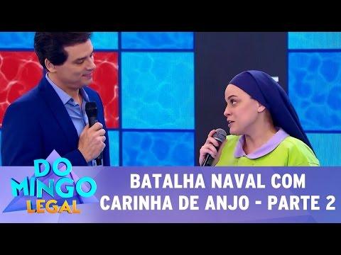 Domingo Legal (14/05/17) - Batalha Naval com Carinha de Anjo - Parte 2