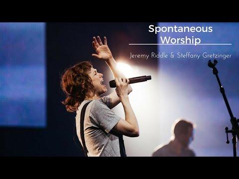 Bethel Music Jeremy Riddle Steffany Gretzinger Powerful Worship & Spontaneous