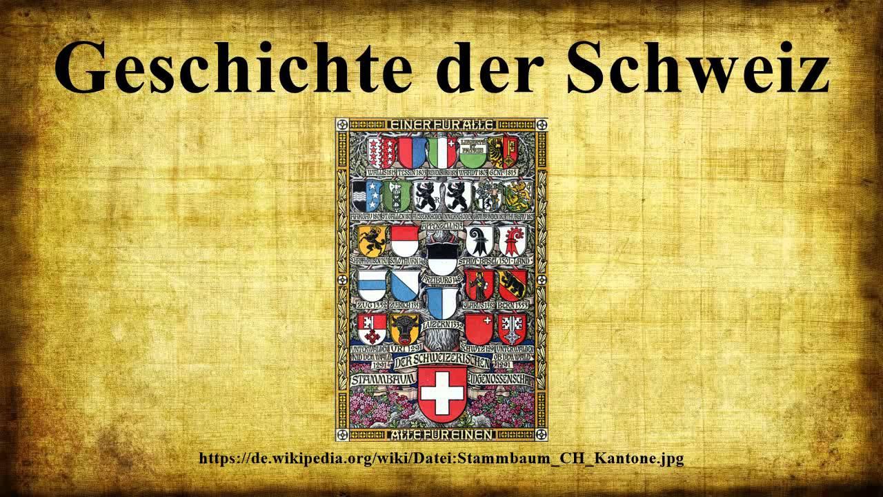 Geschichte Der Schweiz Youtube