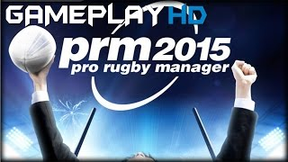 Pro Rugby Manager 2015 Gameplay (PC HD)