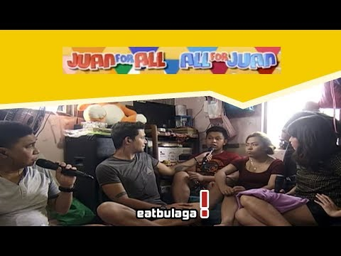 Juan For All, All For Juan Sugod Bahay   March 03, 2018