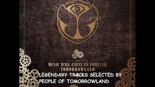 tomorrowland 2014 music will unite us forever legendary tracks