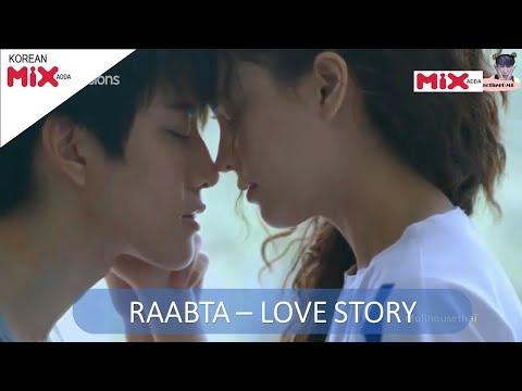 Raabta - Korean mix Hindi song - amazing love story - Unconditional love