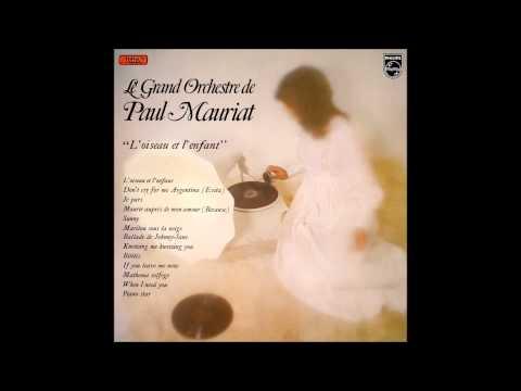 Paul Mauriat - L'oiseau et l'enfant (France 1977) [Full Album]