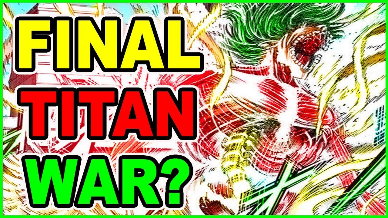 Final Titan War Begins Eren Titan Vs Warriors Warriors Attacks Attack On Titan Chapter 116