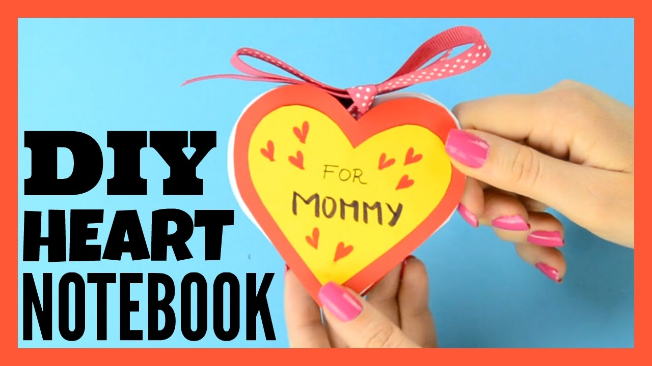 DIY Heart Notebook Mothers Day Card Or Kid Made Gift Idea