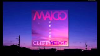 MAICO「キセキの星 feat. CLIFF EDGE」