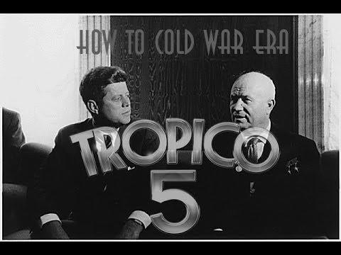 Tropico 5 Cold War Era