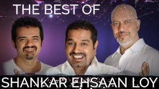The Best Of Shankar Ehsaan Loy SEL