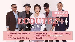Lagu TOP Ecoutez + Efek Suara Hujan - Ecoutez Album Playlist