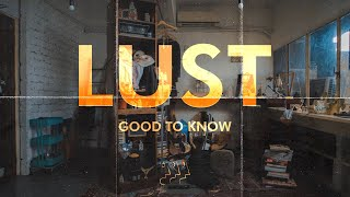 LUST - Good to Know (Official Music Video)