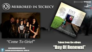 Mirrored In Secrecy - 06 - Come To Grief