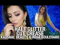 Half Glitter CUT CREASE Makeup Tutorial   Kaushal x India Boulevard COLLAB !!