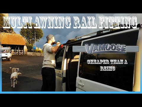 How to fit Vamoose Reimo Style Multi Awning Rail | VW T5 Campervan | Install Tutorial DIY Vanlife