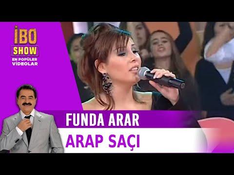 Arap Saçı - Funda Arar - Canlı Performans
