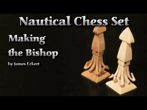 Nautical Chess Set: Making the Bishop