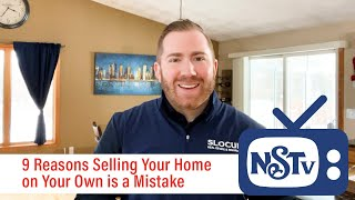 NSTV | 9 Reasons Selling Your Home on Your Own is a Mistake