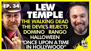 Flick Connection Podcast #34 w/ Lew Temple (The Walking Dead, The Devil's Rejects, Domino)