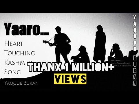 Yaaro Kashmiri song ||Yaqoob Buran|| Lyrics Jamsheed Sherazi