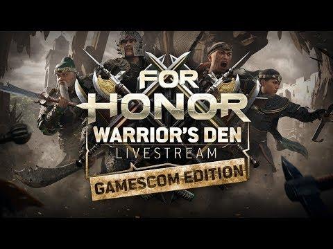 For Honor: Warrior\'s Den Gamescom 2018 LIVESTREAM | Ubisoft