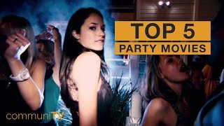 TOP 5: Party Movies