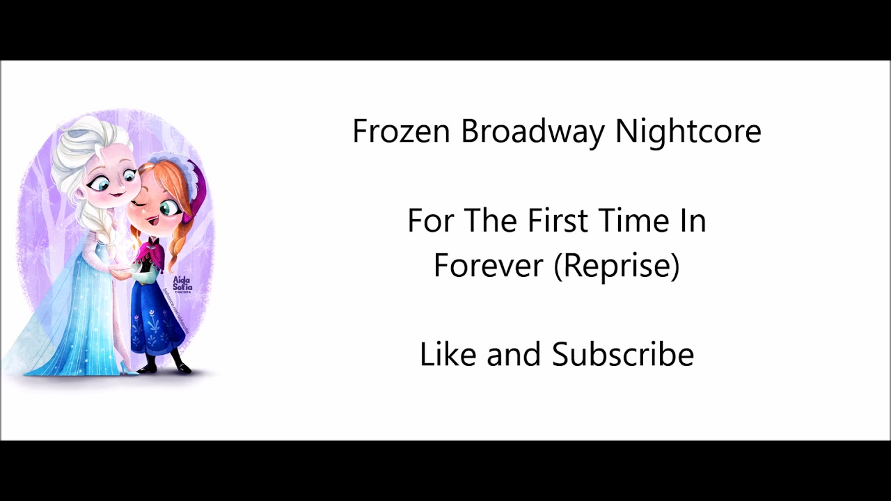 For the first time in forever reprise frozen broadway