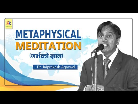 Metaphysical Meditation - Dr. Jaiprakash Agarwal